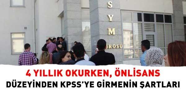 Lisans Okurken Önlisans KPSS'ye Girmenin Koşulları