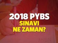 2018 PYBS Sınavı Ne Zaman? Bursluluk Sınav Tarihleri