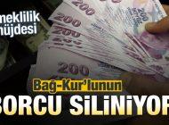Bağ-Kur'luya Emeklilik Müjdesi! Borcu Siliniyor