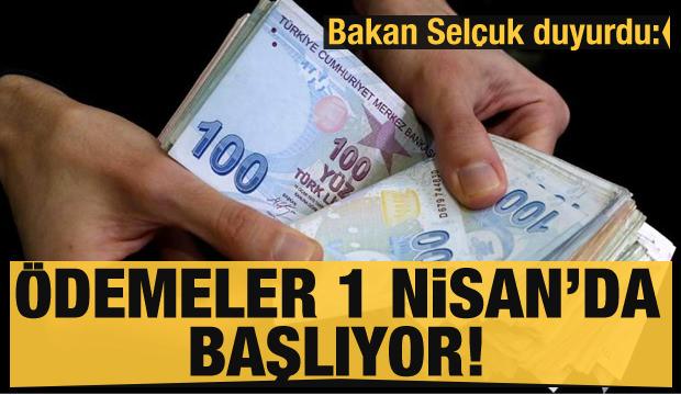 """Bakan Zehra Zümrüt Selçuk Duyurdu: """"Ödemeler 1 Nisan'da Başlıyor"""""""
